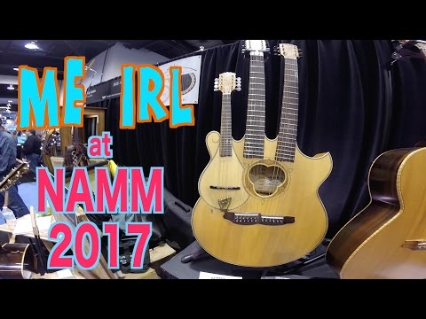 ME IRL at NAMM 2017