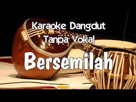 Karaoke Bersemilah (Tanpa Vokal)