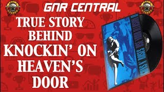 Guns N' Roses: The True Story Behind Knockin' On Heaven's Door! Use Your Illusion 2!