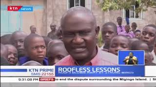 Bungoma County pupils forced to endure lessons under roofless classrooms