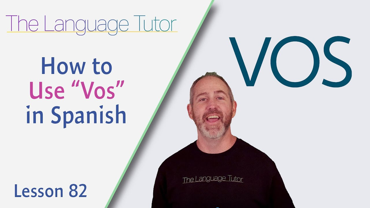 """How to Use """"Vos"""" in Spanish 