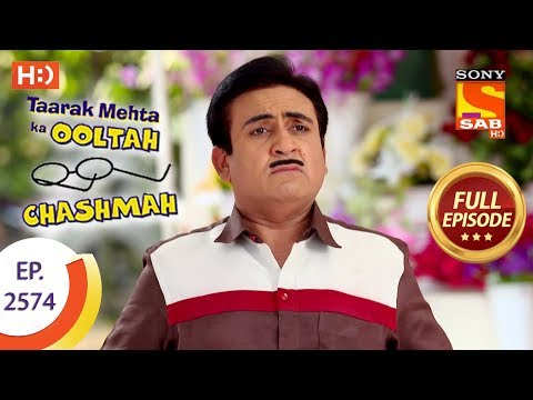 Taarak Mehta Ka Ooltah Chashmah – Ep 2574 – Full Episode – 11th October, 2018