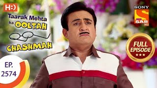 Taarak Mehta Ka Ooltah Chashmah - Ep 2574 - Full Episode - 11th October, 2018