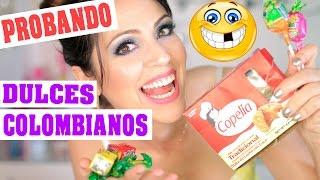 Probando Dulces Colombianos - Colab Maqui015 - SandraCiresArt
