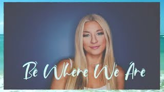 Julia Cole - Be Where We Are (Official Lyric Video)
