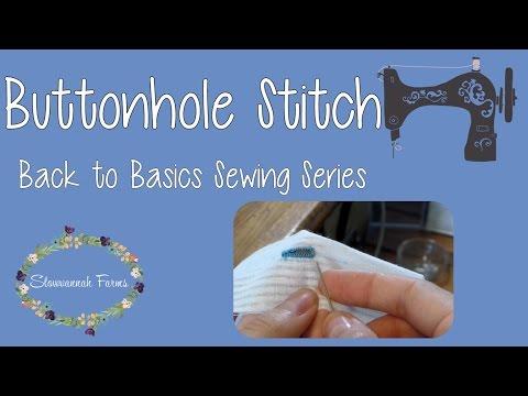 Hand sewn buttonhole | Buttonhole Stitch