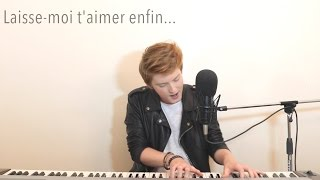 Dj Snake Ft. Justin Bieber Let Me Love You French Version - Elliott Cover.mp3
