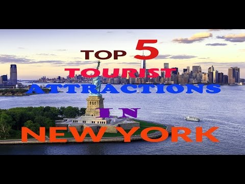 5 Top Tourist Attraction In New York - 5 places for Visiting New York City (nyc)