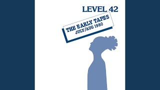Provided to YouTube by Universal Music Group Sandstorm · Level 42 The Early Tapes ℗ 1980 Polydor Ltd. (UK) Released on: 1982-03-01 Producer: Andy ...
