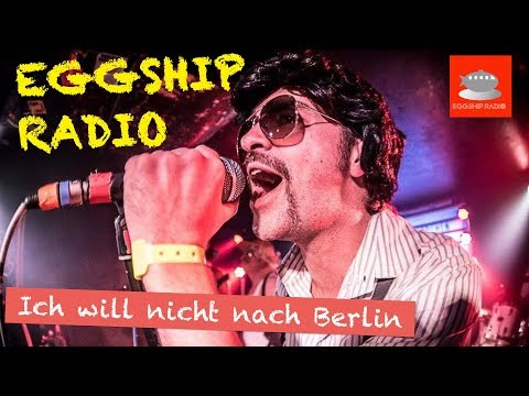 Eggship Radio - Ich will nicht nach Berlin (Kraftklub Cover)