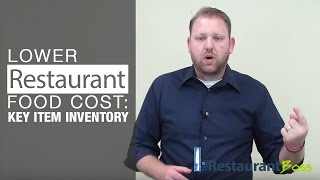 Restaurant Owner: Lower Food Cost with a Key Item Inventory Report