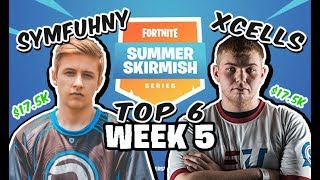 Fortnite Summer Skirmish Week 5 | XCELLS & SYMFUHNY | TOP 6!