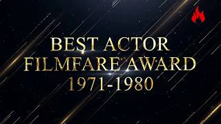 Filmfare award every best actor winners from1971to 1980