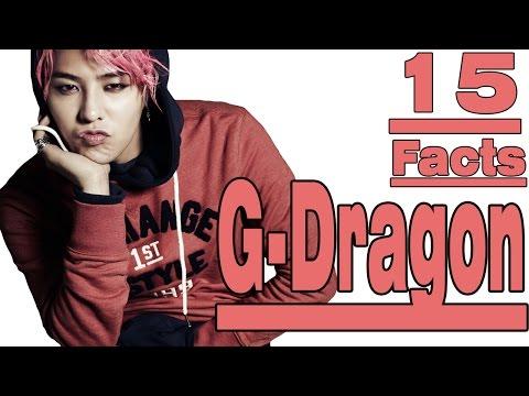 15 Interesting FACTS ABOUT G-DRAGON [BIG BANG]