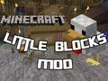 Mod Monday - Ep. 4 - How to install Little Blocks Mod!