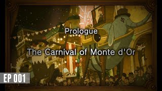 Professor Layton and the Miracle Mask #01 ~ Prologue - The Carnival of Monte d'Or