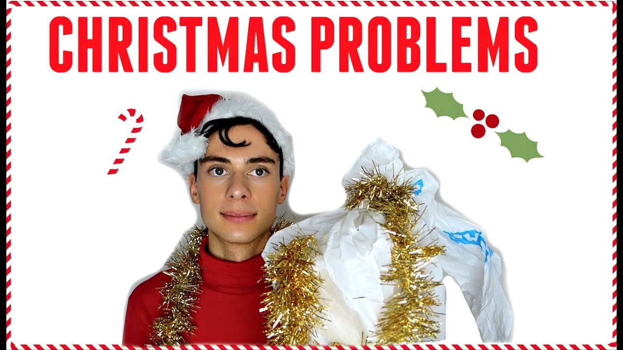 CHRISTMAS PROBLEMS !!! - YouTube