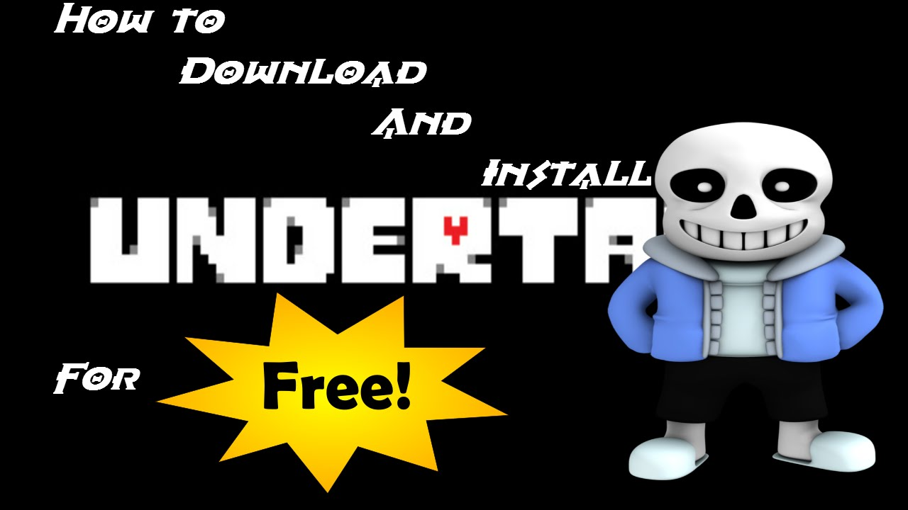 How To Download Undertale For Free  No Torrents