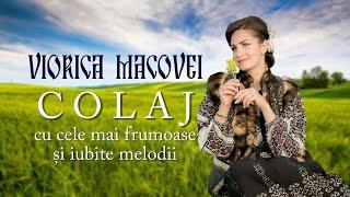 Viorica Macovei, colaj cu cele mai frumoase și iubite melodii