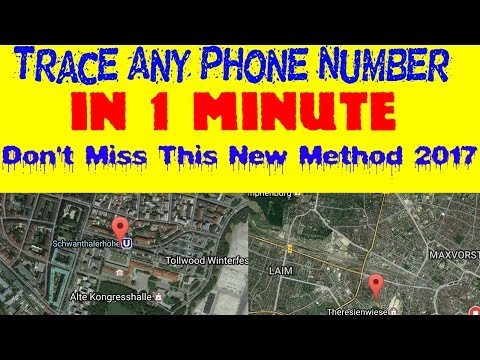 How To Trace Any Phone Number With New Method 2017