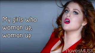 Meghan Trainor - Woman Up (Lyrics)