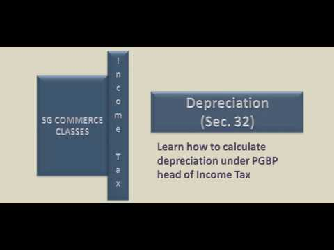Depreciation | PGBP Head | Income Tax | AY 2018-19