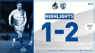 Match Highlights: Bristol Rovers 1-2 Gillingham