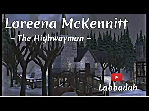 Loreena McKennitt: The Highwayman.