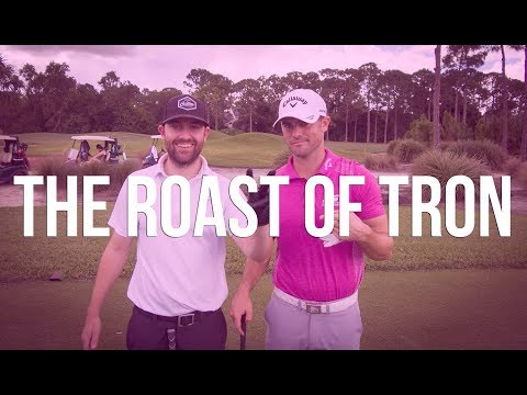 'The Roast of Tron' with Wesley Bryan