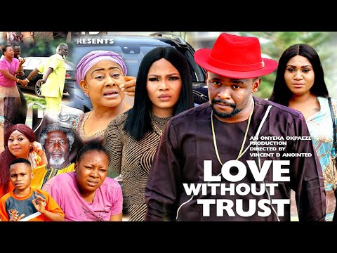 love-without-trust-season-3{new-hit-movie}---zubby-micheal,2020-latest-nigerian-nollywood-movie