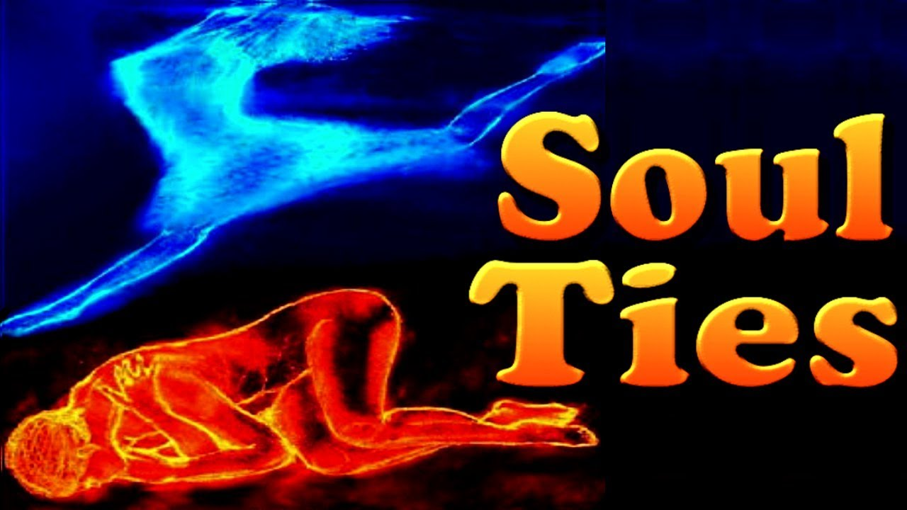 soul ties what are they how to get rid of them