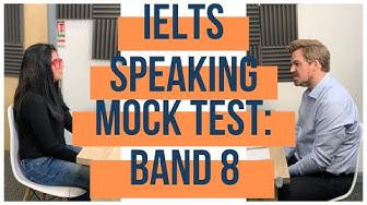 IELTS Speaking Mock Test - Band 8