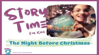 Story Time For Kids: The Night Before Christmas