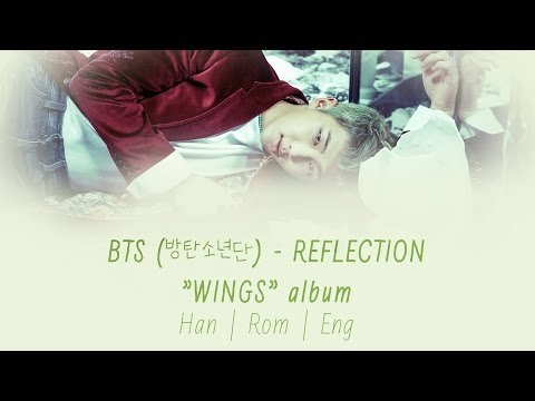 BTS (방탄소년단) - Reflection [Lyrics Han|Rom|Eng]