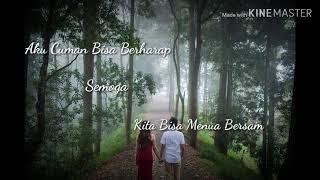 [907.25 KB] Lirik Lagu Menua Bersamamu-Tri Suaka