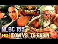 [SFV] NLBC 155 - Idom vs. TS Sabin [1080P/60FPS]