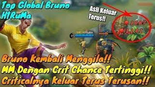 Bruno Kembali Menggila!! Criticalnya Keluar Terus!! WAJIB COBA!! By Top Global Bruno H1RuMa