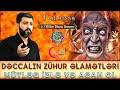 Dəccalın zühur əlamətləri 1ci hissə -Hacı Eldayaq Huseynov