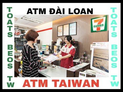 Hướng dẫn kiểm tra tài khoản, rút tiền tại cây ATM đặt tại eleven Đài loan