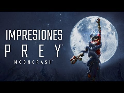 Impresiones - Prey: Mooncrash | 3GB