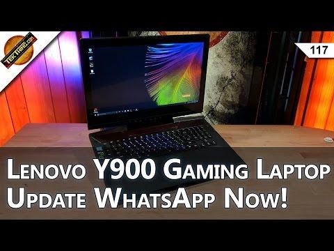Update WhatsApp Now! Lenovo Ideapad Y900 Gaming Laptop, Kano Raspberry Pi, Teach Kids To Code!