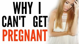 Why Cant Get Pregnant