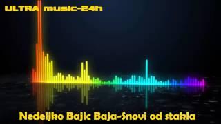 Video Nedeljko Bajic Baja-Snovi od stakla download MP3, 3GP, MP4, WEBM, AVI, FLV Maret 2017