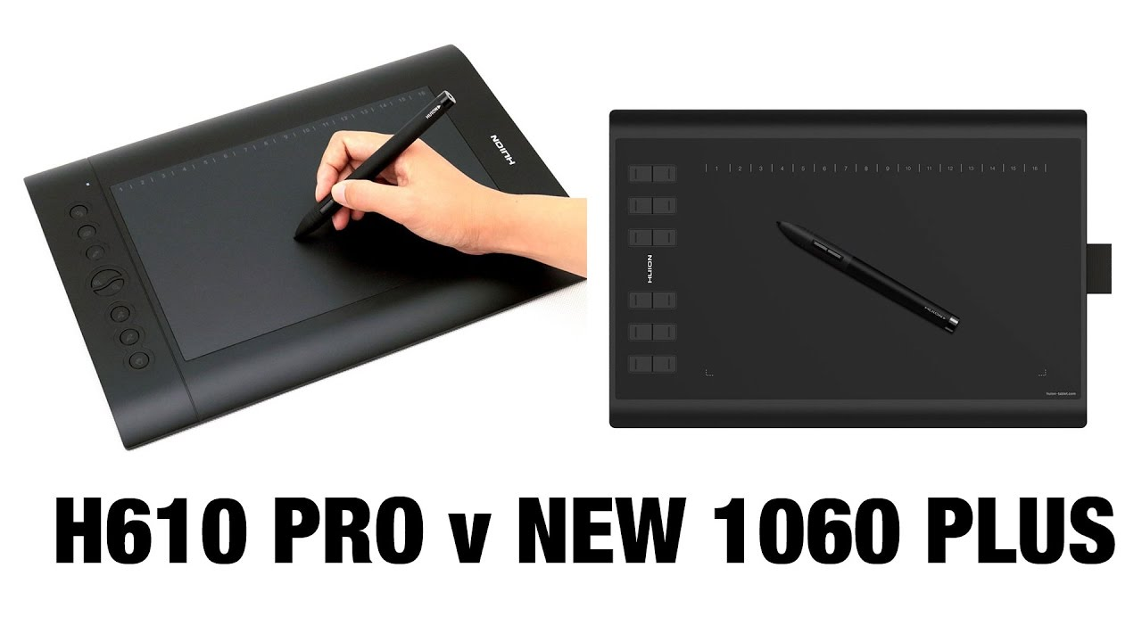 Huion H610 Pro vs New 1060 PLUS tablet