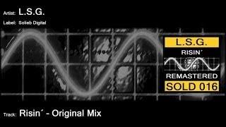 L.S.G. - Risin´ (Original Mix)
