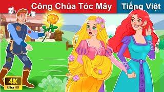 Công Chúa Tóc Mây 👸(Phần 1) Chuyen co tich | Truyện Cổ Tích Việt Nam