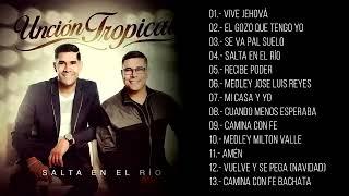 Unción Tropical   Salta En El Rio   Álbum Completo