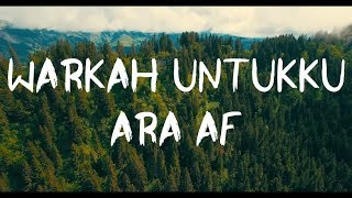 Download Mp3 Warkah Untukku-ara Af  Lirik/lyric Video