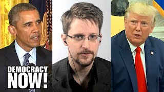 Edward Snowden on Trump, Obama & How He Ended Up in Russia to Avoid U.S. Extradition