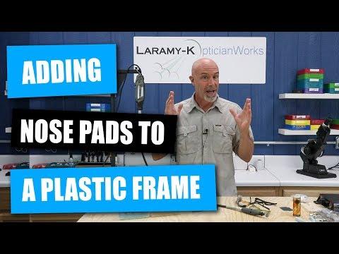 adding-nose-pads-to-a-plastic-frame